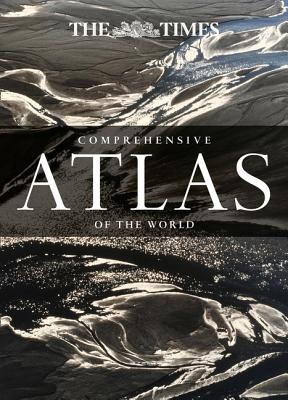 The Times Comprehensive Atlas of the World By Times Uk (COR)