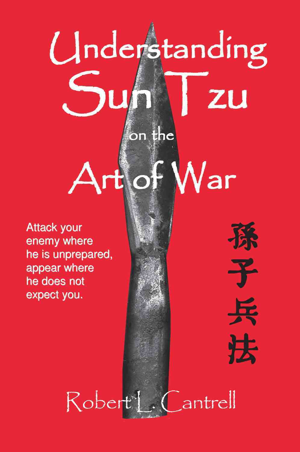 Understanding Sun Tzu On The Art Of War By Cantrell, Robert L./ Giles, Lionel